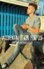 Accidentally On Purpose | KA by tbdbeanz