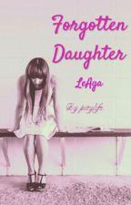 Forgotten Daughter (LeAga & Sue Ramirez) by pitylife