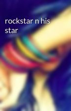 rockstar n his star by hunine