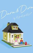 Dara & Dira | PROSES PENERBITAN by Kupukupukecil