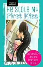 He Stole My First Kiss by DyosaGirls