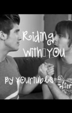 Riding With You ( A Shoey FanFiction) by yourtubes