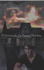 El Internado. La Puerta Maldita by ladysweetvalley1988