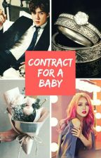 Contract For A Baby [Sehun Fanfiction] by Akheloismn