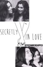 Secretly In Love (Camren) by OfficCamrenshipper