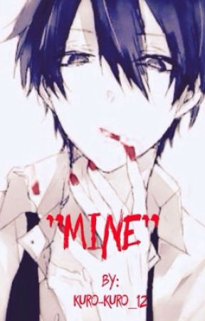 "|""MINE""|  Male Yandere x reader by Redcelestialheart2"