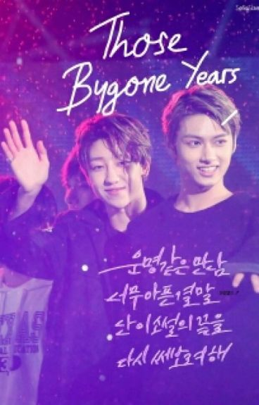 [FF] Those Bygone Years [JunHao Seventeen]