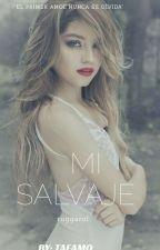 Mi Salvaje [[Ruggarol]]  by ScarletteYicsenia