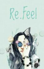 Re.Feel by ReiNami
