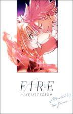 FIRE │ Fairy Tail 「NaLu/AU」 by -InfinityZero