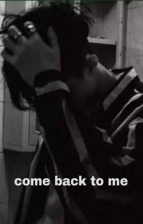 come back to me    jihancheol by gyuterte