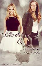 Clarke & Lexa - Primera Parte (Adaptación) by zaiidf