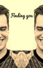 Finding You (Brendon Urie x reader)  by melaniemcmeme