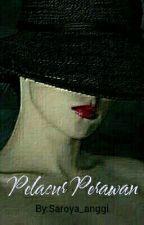 Pelacur Perawan (Selesai) by Saroya_anggi