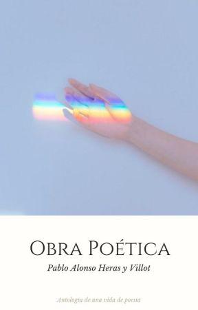 Obra Poética: Antología de una vida de poesía by Greeneiboy