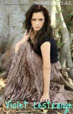 Violet Lestrange by MissEvelynneBlack