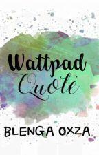 Wattpad Quote by BlengaOxza