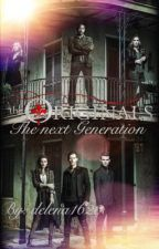 The Originals-The next Generation  by delena1620
