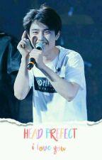 Head prefect I love you by Misskyungsoo21