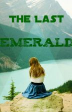 The Last Emerald by k8stars34