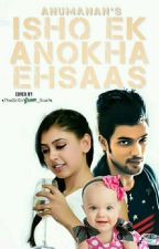 MANAN SS : ISHQ....EK ANOKHA EHSAAS...!!! by Anumanan