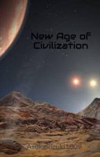 New Age of Civilization by AsukaRizuki1009