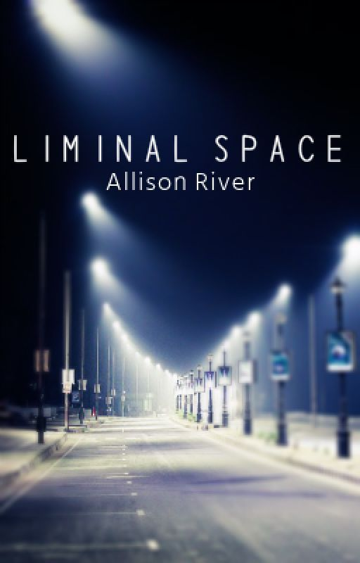 Liminal Space by crookedriver
