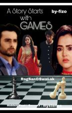 A STORY STARTS WITH GAME 💞 RagSan&SwaLak by Silent-writerr