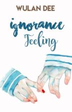 Ignorance Feeling by deewulan