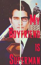 My Boyfriend is Superman by KenSwee
