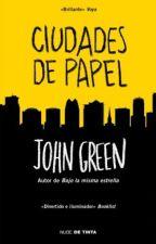 Ciudades de Papel - John Green by Chica-Maddox