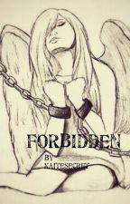 Forbidden (book 1 in the Forbidden Series) by kaiteSecret