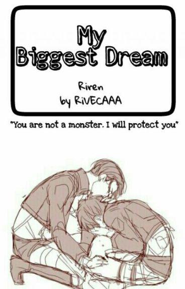 My Biggest Dream