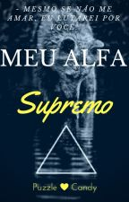 Meu Alfa Supremo by PuzzleCandy