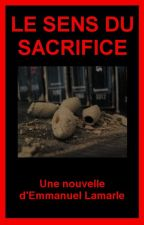 Le sens du sacrifice by LamEmm