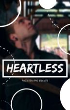 Heartless by BadInfluence01