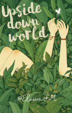 Upside Down World [Zoro X Oc] by Smilesforstars