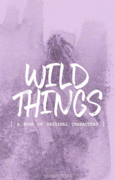 Wild Things | ocs |