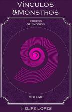 Bruxos&Demônios - Vermes&Monstros, volume III by FehLopes