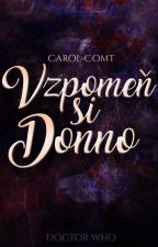 Vzpomeň si Donno |  Doctor Who by Carol-ComT