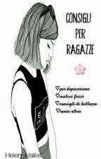 Consigli Per Ragazze  by Helen_Hales