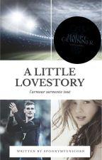 A LITTLE LOVESTORY- l'amour surmonte tout (Antoine Griezmann FF) by spoonymyunicorn