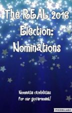 The REAL 2016 Election: Nominations  by AurorEmily7