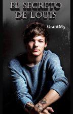 El secreto de Louis - (Larry) by GrantM5