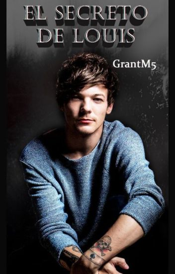 El secreto de Louis - (Larry)
