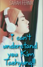 Я Не Понимаю Тебя Ким Тэхен!!! by Miss_fernix