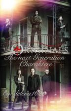 The Originals-The next Generation Charaktere by delena1620