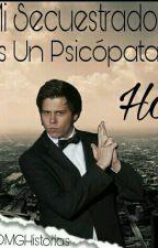 Mi Secuestrador Es Un Psicópata | ElRubius Y Tú | Hot. by RubiusOMGHistorias