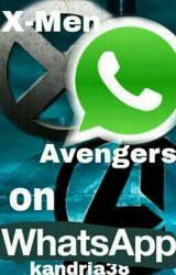 Whatsapp: X-Men und Avengers by kandria38