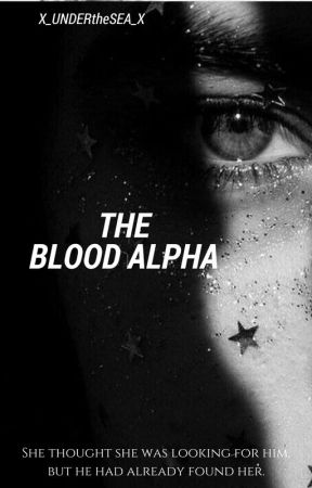 The Blood Alpha by x_UNDERtheSEA_x